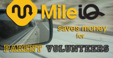 Mile IQ Saves Money For Parent Volunteers